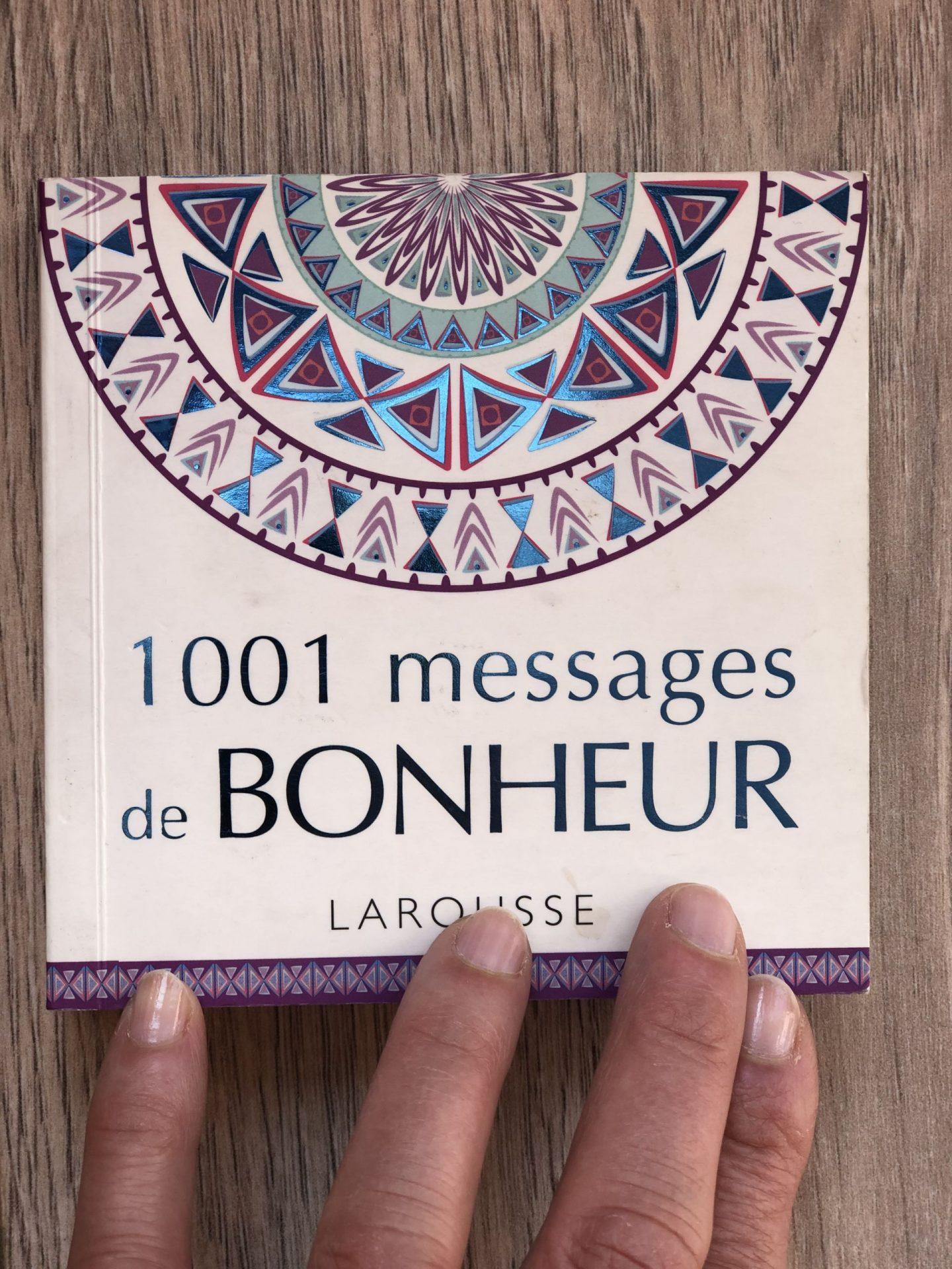 1001 MESSAGES DE BONHEUR LAROUSSE