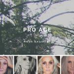 pro âge V/S anti âge